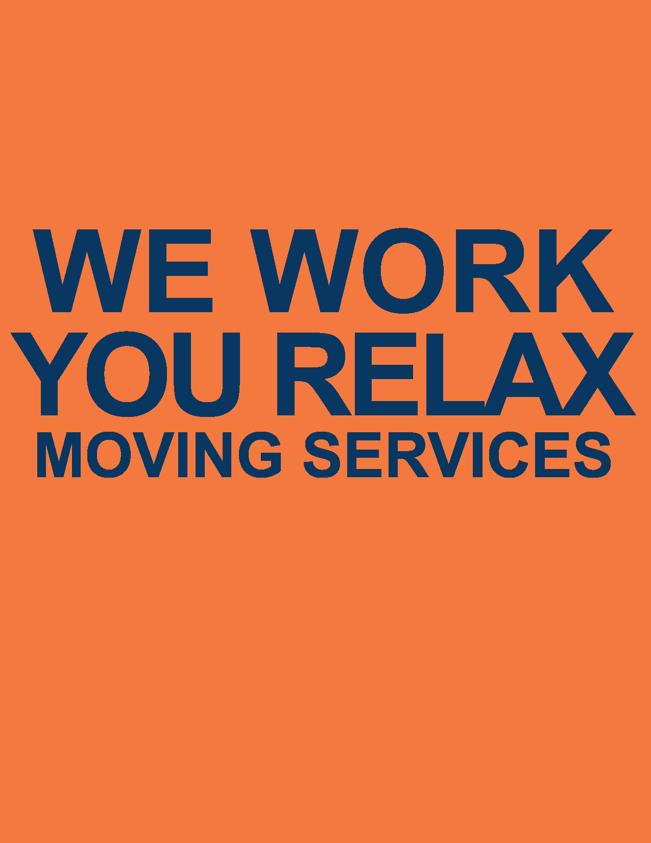 We Work You Relax